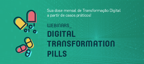 Webinars - Digital Transformation Pills
