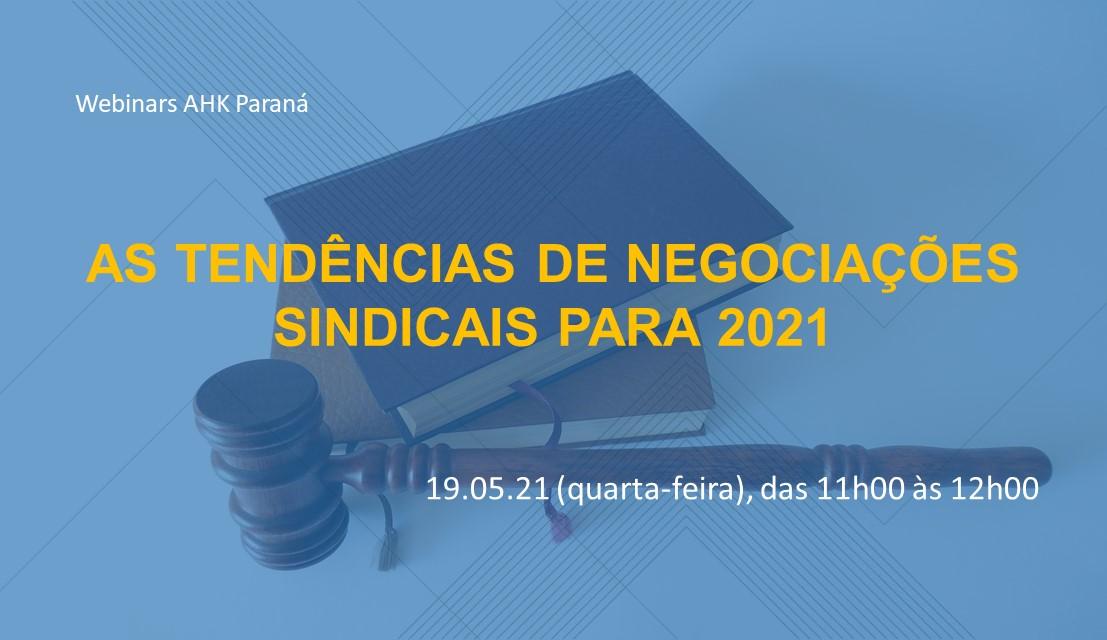 Webinar - As Tendências de Negociações Sindicais para 2021