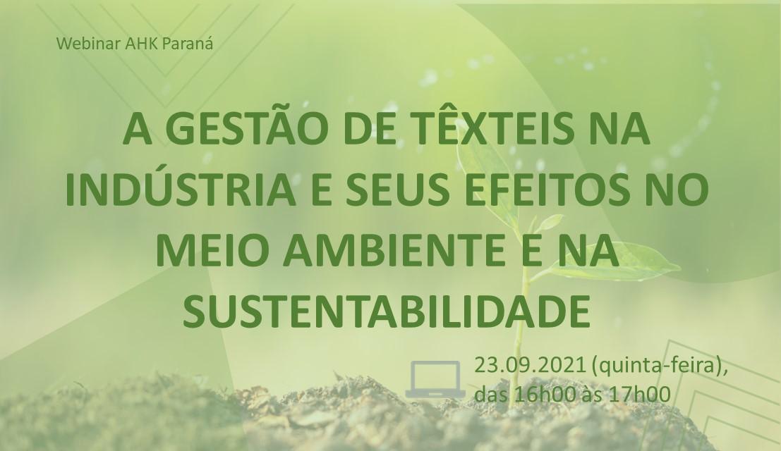 Webinar - A Gestão de Têxteis na Indústria e seus Efeitos no Meio Ambiente e na Sustentabilidade