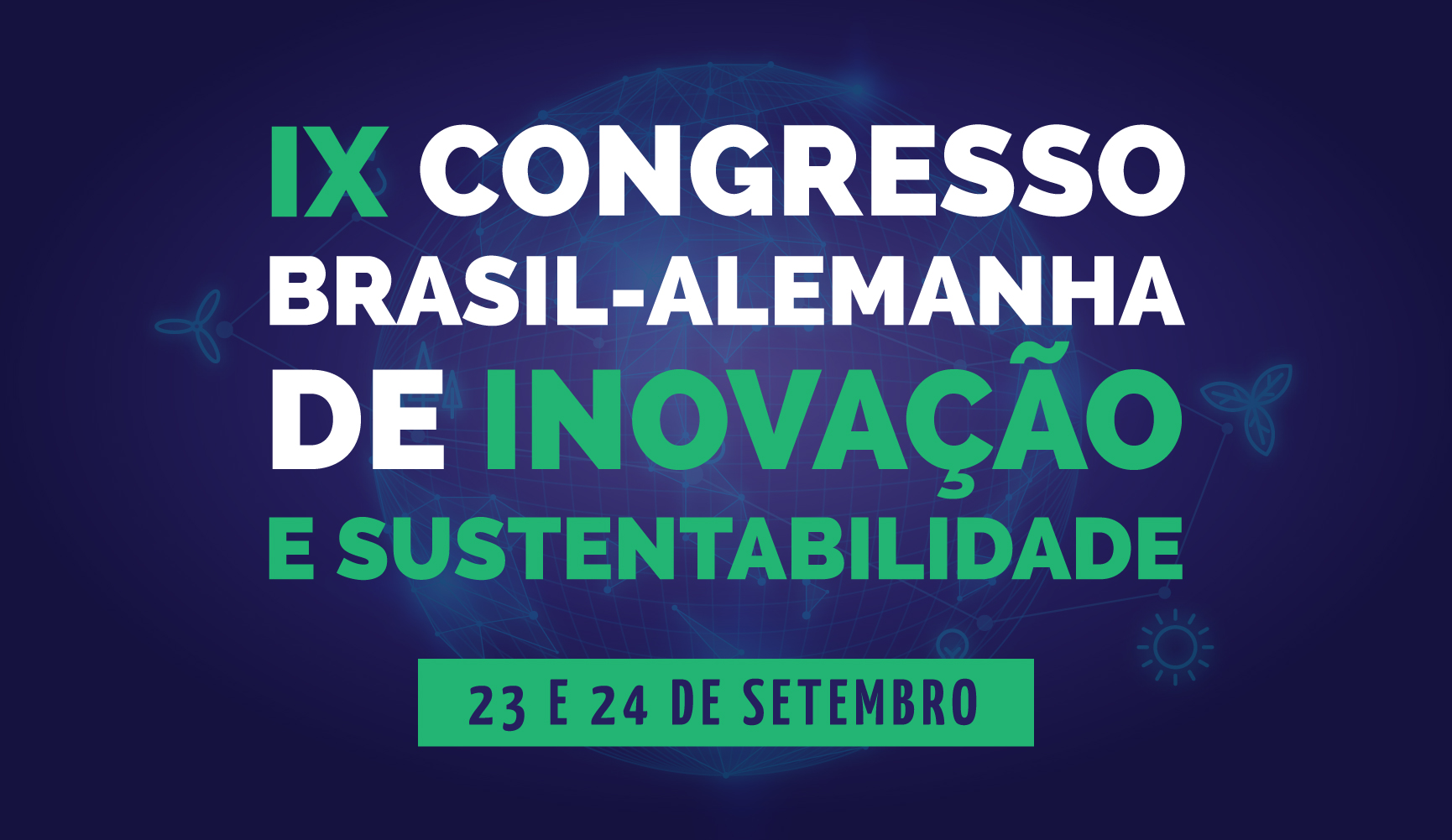 9º Congresso Brasil-Alemanha de Inovação e Sustentabilidade