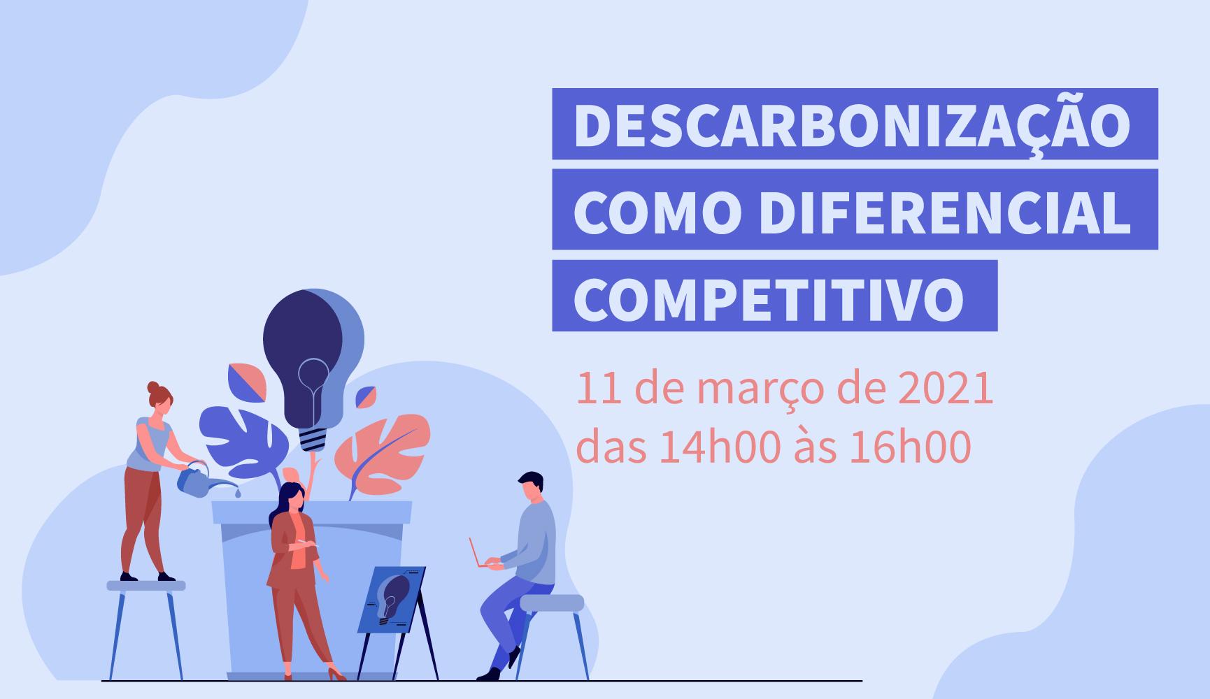 Descarbonização como diferencial competitivo