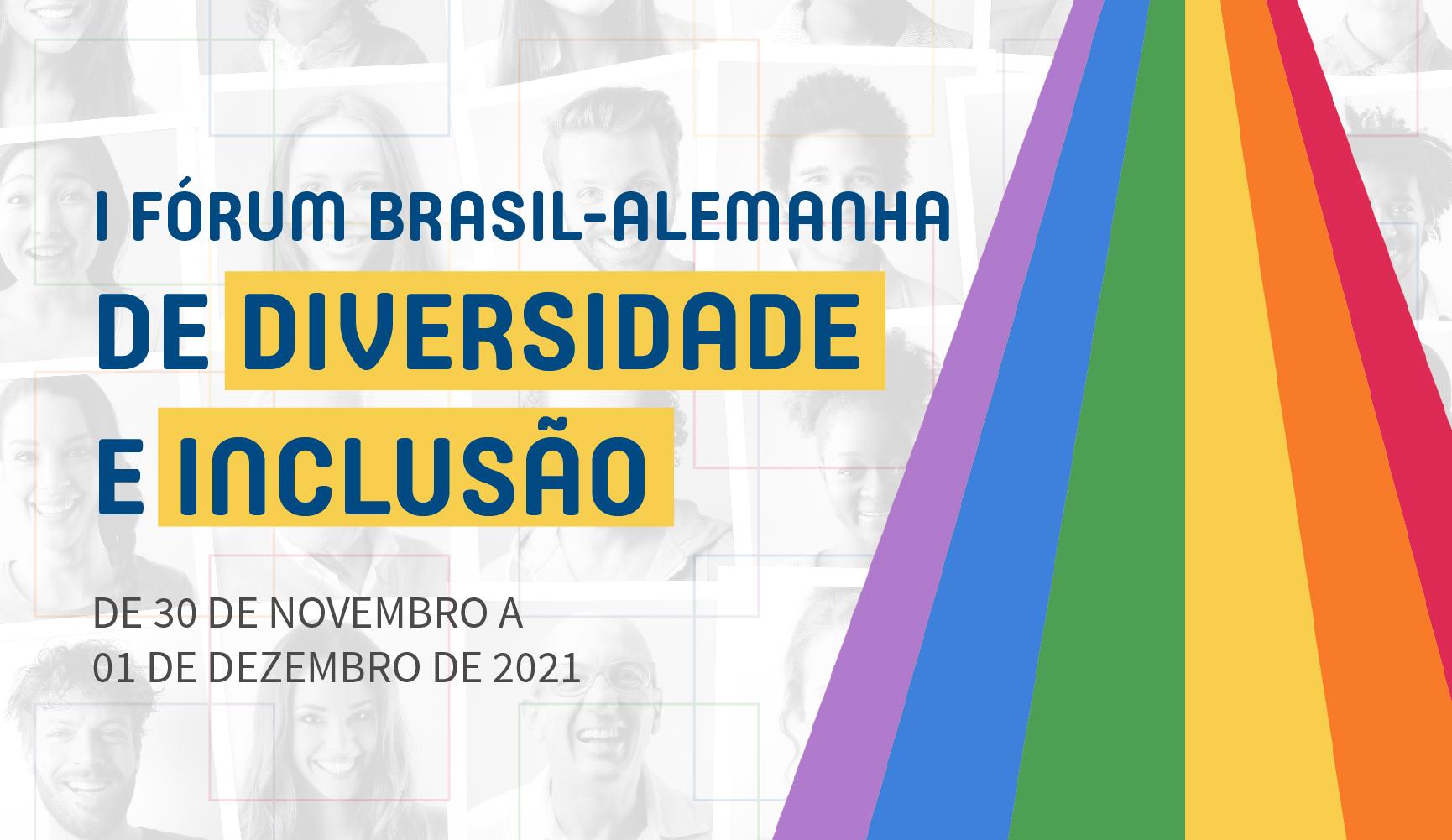 SAVE THE DATE: I Fórum Brasil-Alemanha de Diversidade e Inclusão