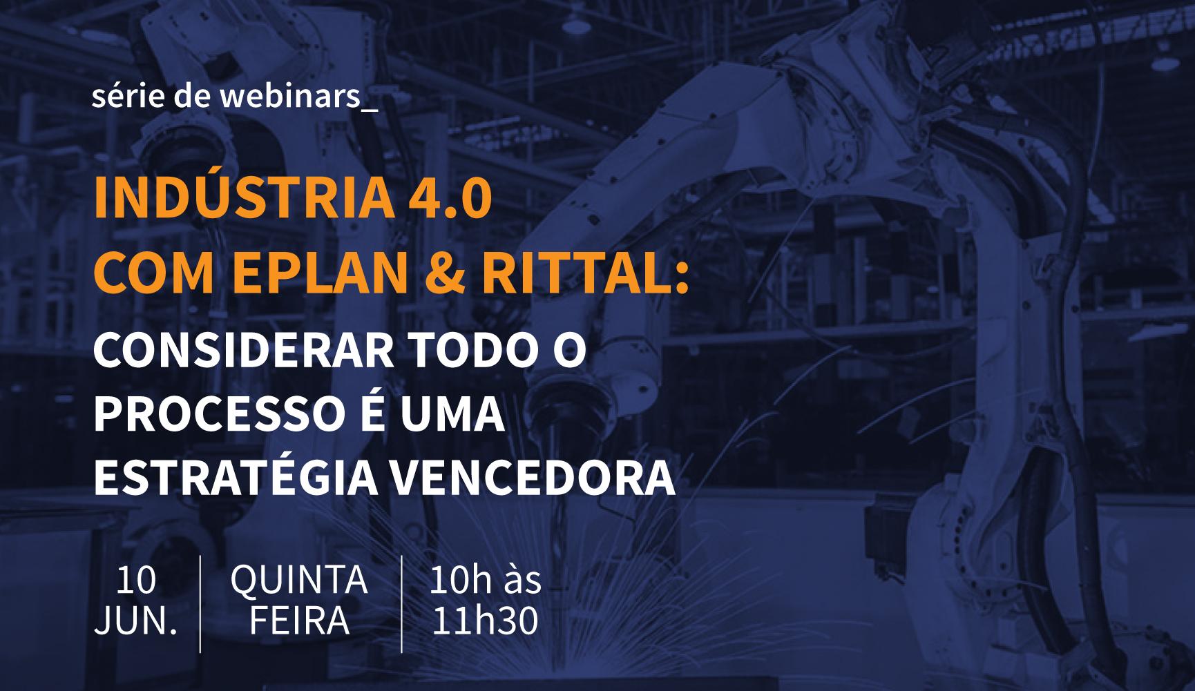 Indústria 4.0 com EPLAN e Rittal - Considerar todo o processo é uma estratégia vencedora